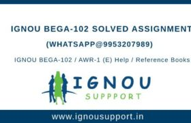 IGNOU BEGA-102 Solved Assignment