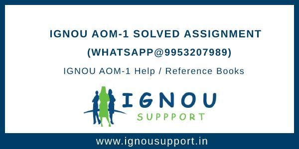 Ignou AOM-1 Solved Assignment