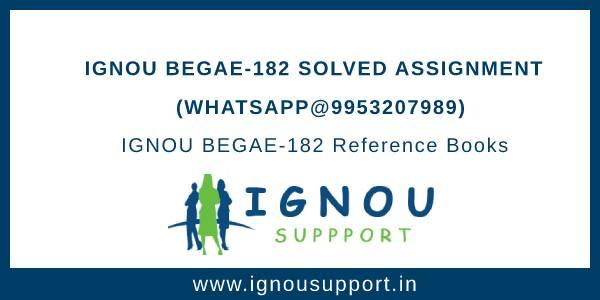 IGNOU BEGAE-182 Assignment