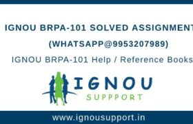 IGNOU BRPA-101 Solved Assignment