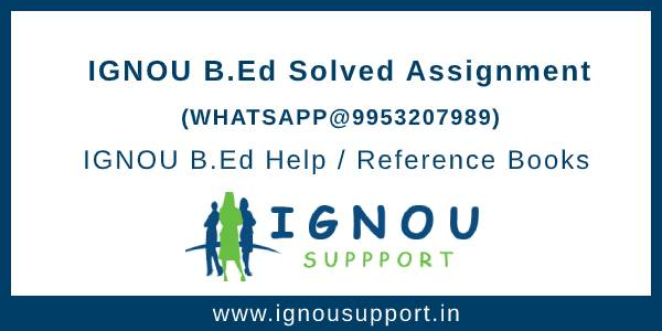 IGNOU B.Ed Solved Assignment